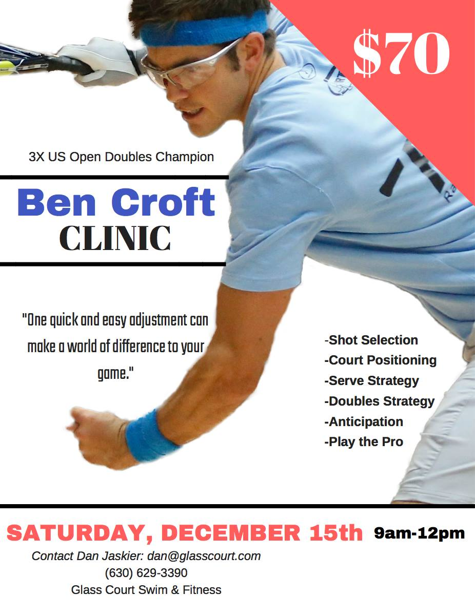Ben Croft Racquetball Clinic Chicago Area