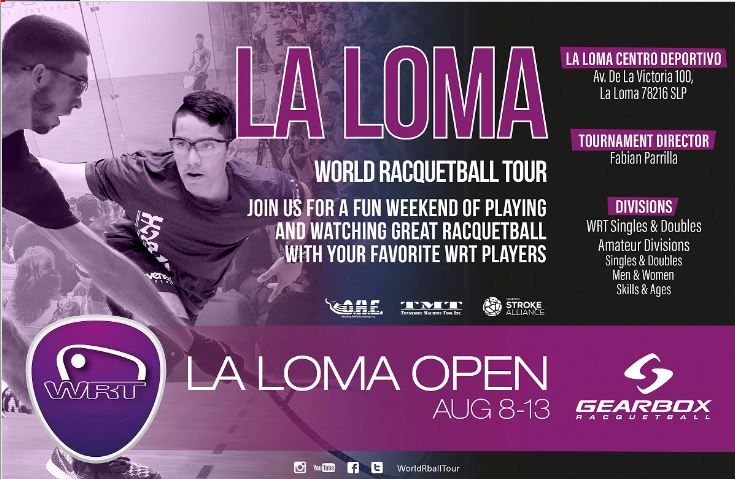 World Racquetball Tour 2017 La Loma Open