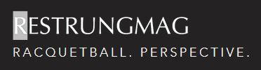 Restrung Magazine - Racquetball